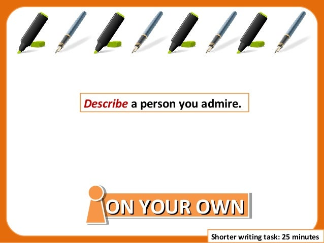 Descriptive essay about a person you admire