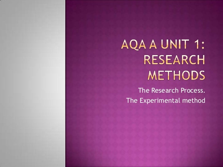 The Research Process.The Experimental method