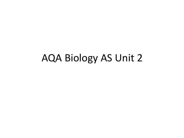 AQA Biology AS Unit 2