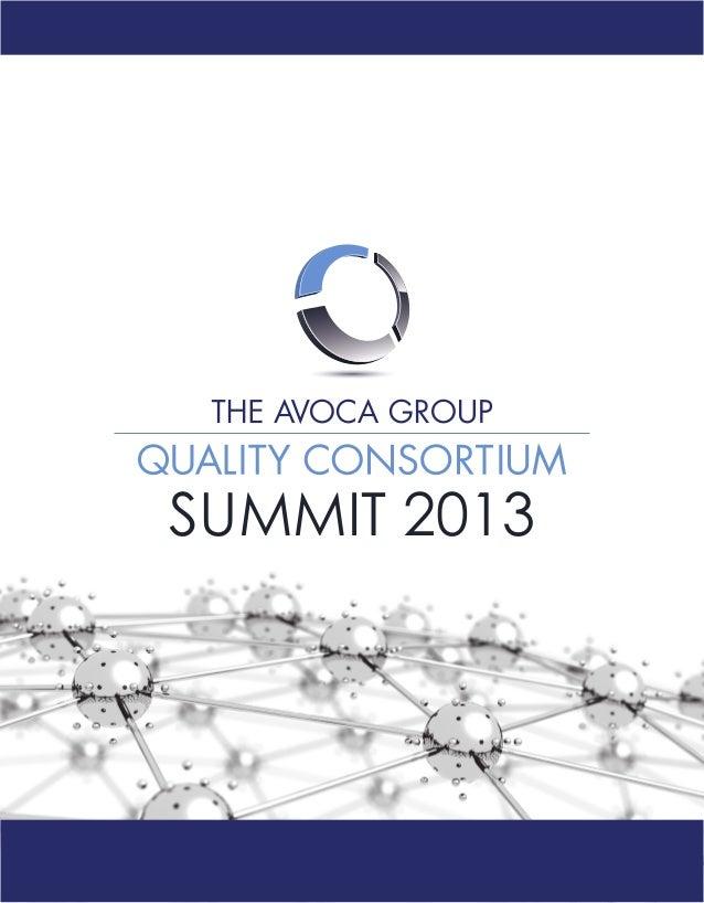 Avoca Quality Consortium 2013 SummitSUMMIT 2013