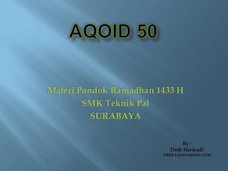 Materi Pondok Ramadhan 1433 H        SMK Teknik Pal          SURABAYA                               By :                  ...