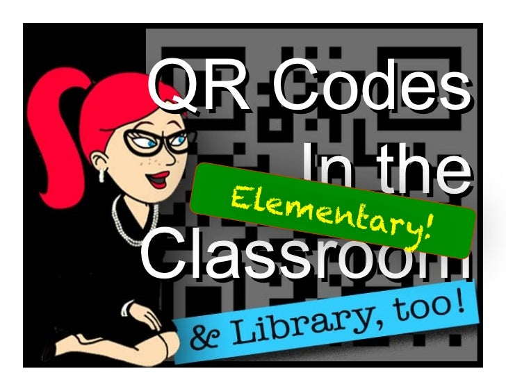 QR Codes in the Elementary Classroom