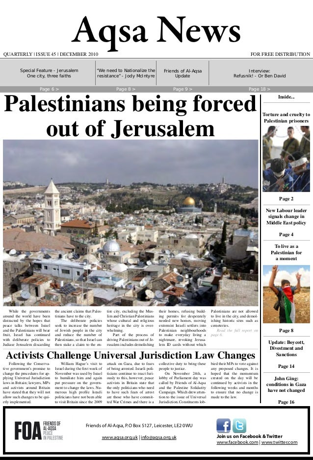 Aqsa News FOR FREE DISTRIBUTIONQUARTERLY | ISSUE 45 | DECEMBER 2010 While the governments around the world have been distr...