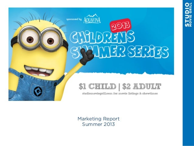 Marketing Report Summer 2013