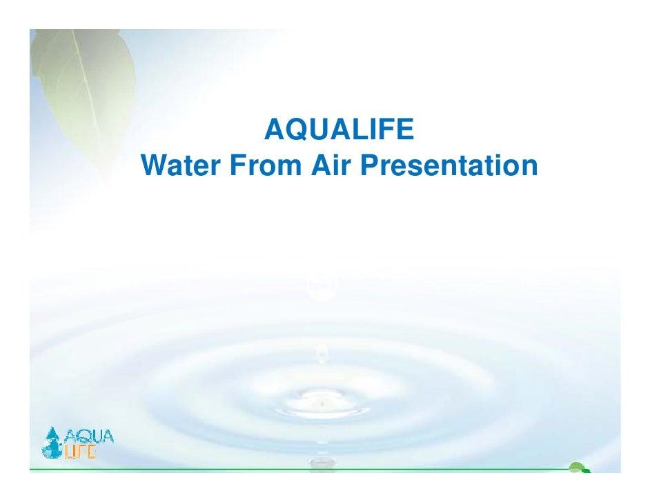 AQUALIFE Water F W t From Air Presentation           Ai P     t ti