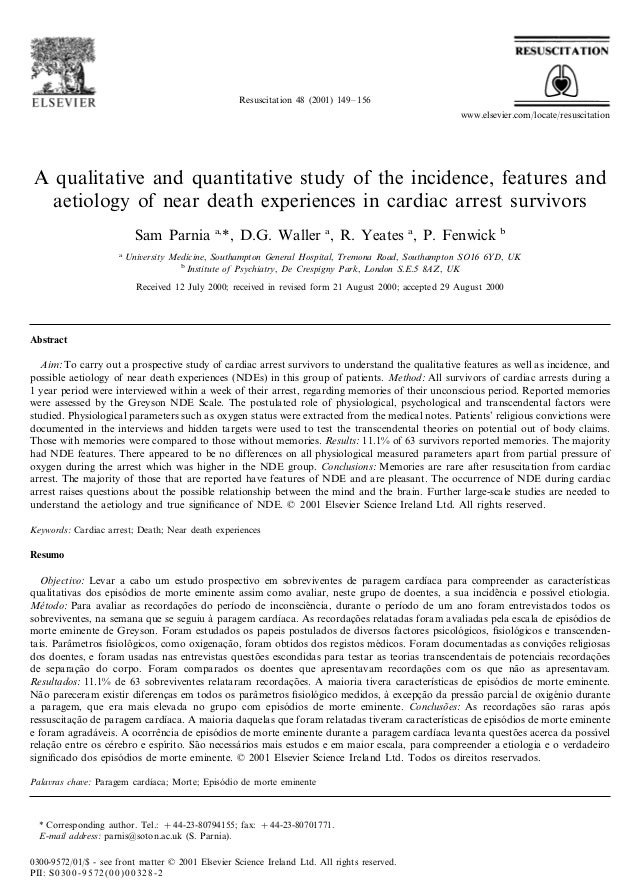 A qualitative and quantitative study of the incidence, features and aetiology of near death experiences in cardiac arrest survivors