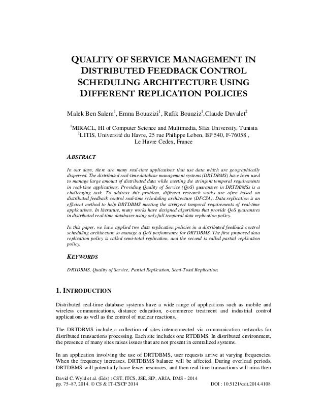 QUALITY OF SERVICE MANAGEMENT IN DISTRIBUTED FEEDBACK CONTROL SCHEDULING ARCHITECTURE USING DIFFERENT REPLICATION POLICIES...