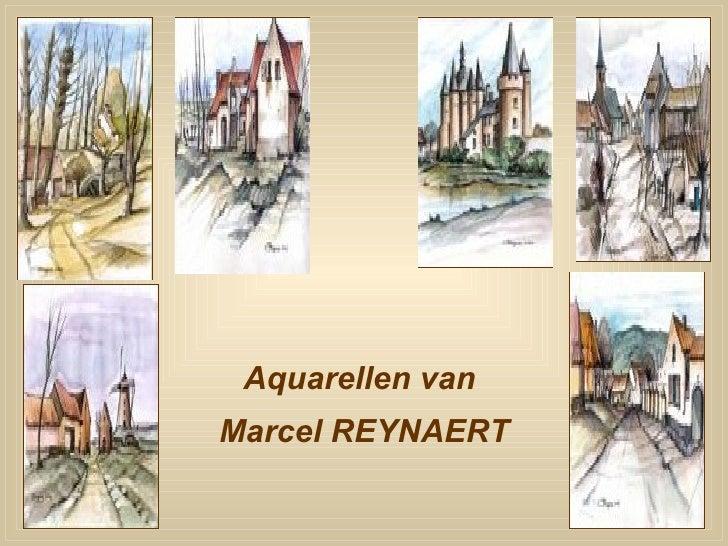 Aquarellen vanMarcel REYNAERT