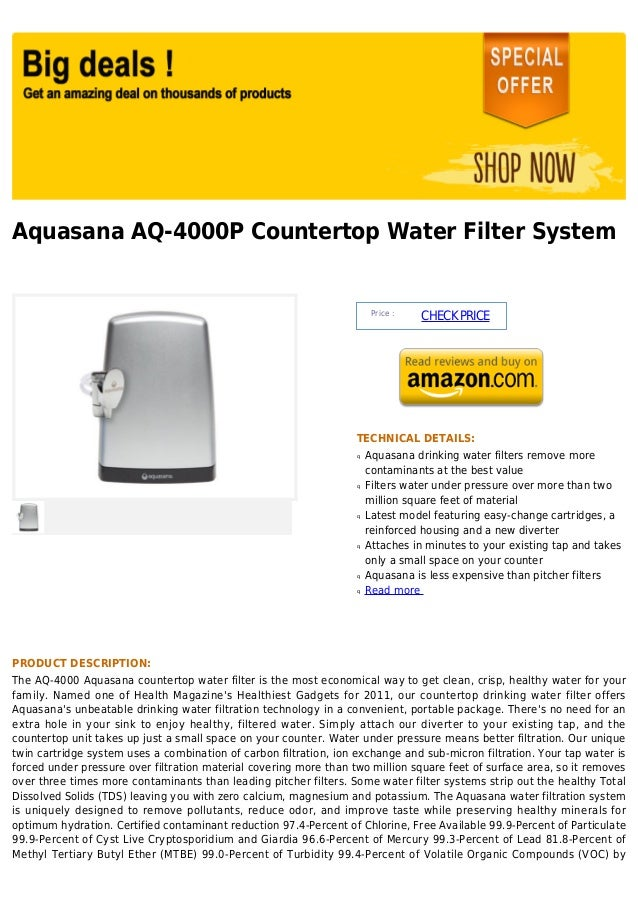 Aquasana AQ-4000P Countertop Water Filter SystemPrice :CHECKPRICETECHNICAL DETAILS:Aquasana drinking water filters remove ...