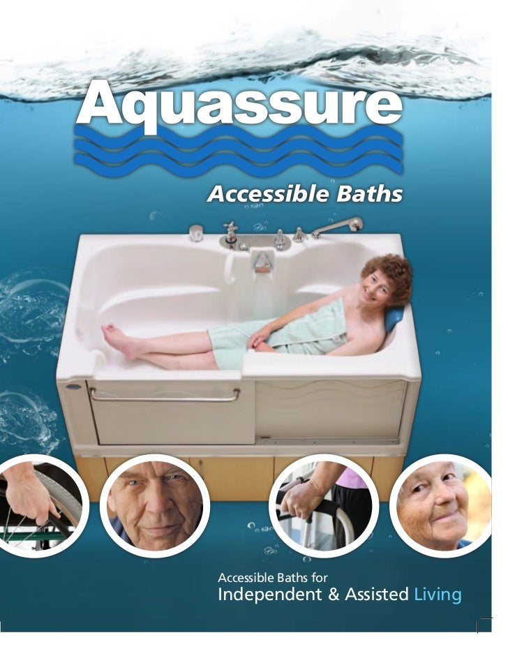 Accessible Baths forIndependent & Assisted Living
