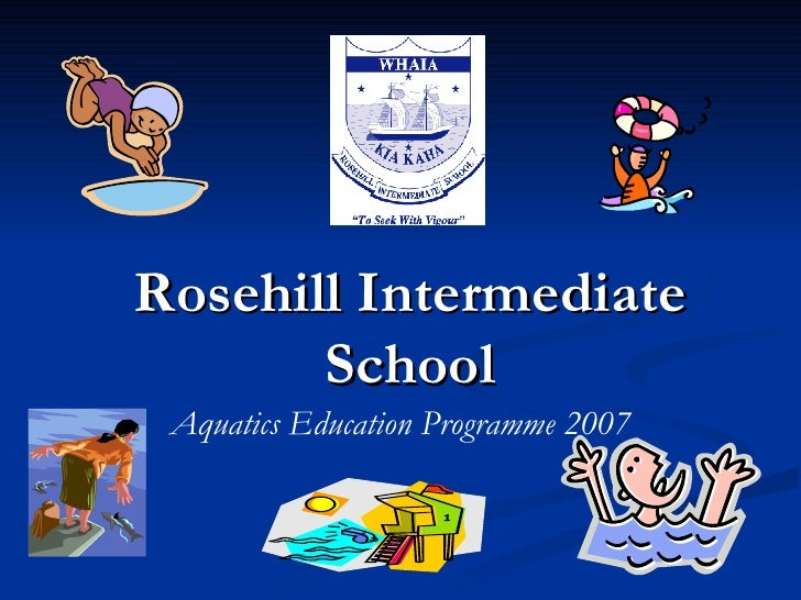 Rosehill Intermediate School Aquatics Education Programme 2007