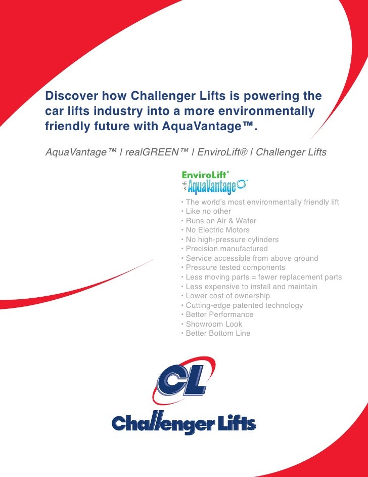 Discover how Challenger Lifts is powering thecar lifts industry into a more environmentallyfriendly future with AquaVantag...