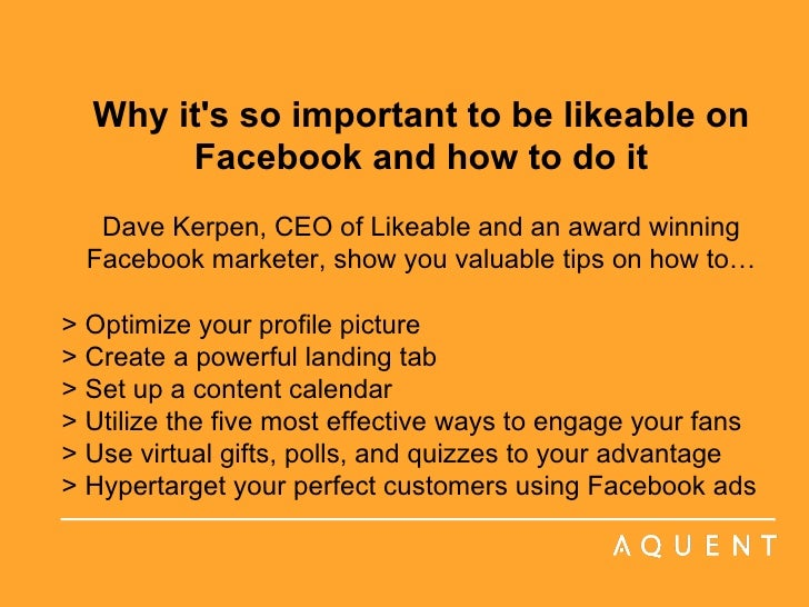 Why it's so important to be likeable on Facebook and how to do it Dave Kerpen, CEO of Likeable and an award winning Facebo...