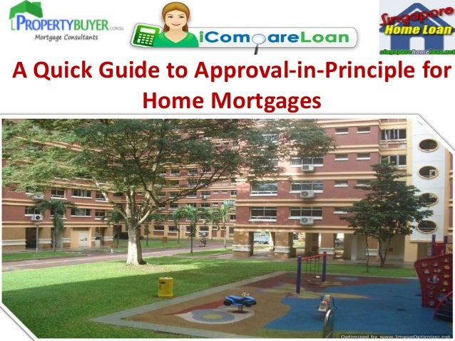 A Quick Guide to Approval-in-Principle for Home Mortgages