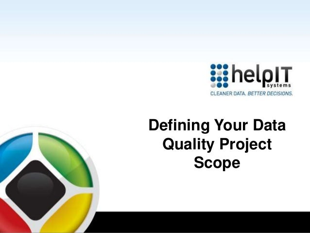 Defining Your Data Quality Project Scope