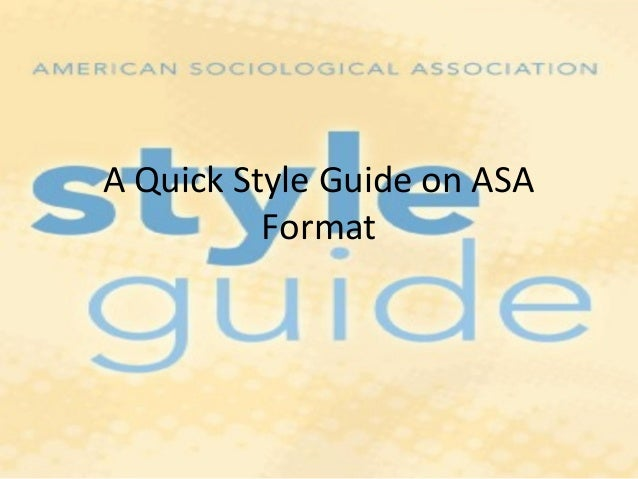 A quick style guide on asa format