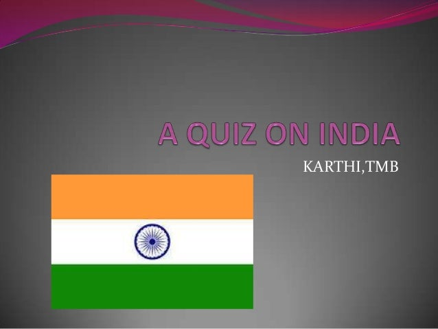 A quiz on india