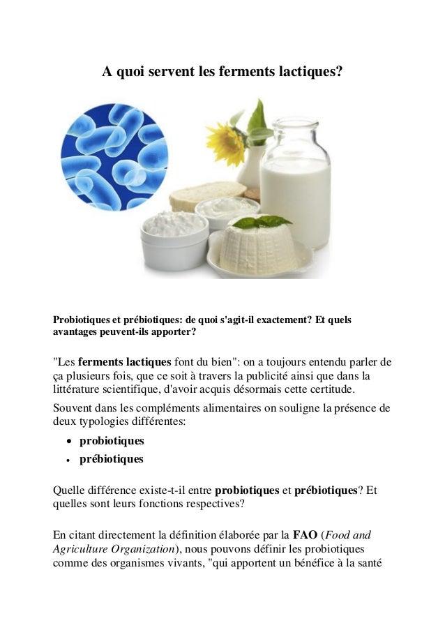 A quoi servent les ferments lactiques? Probiotiques et prébiotiques: de quoi s'agit-il exactement? Et quels avantages peuv...