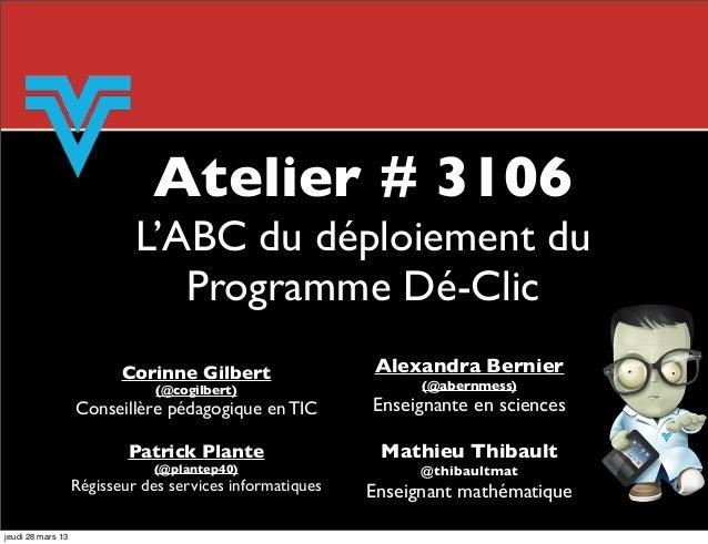 AQUOPS 2013 - Atelier # 3106 - ABC du programme Dé-Clic