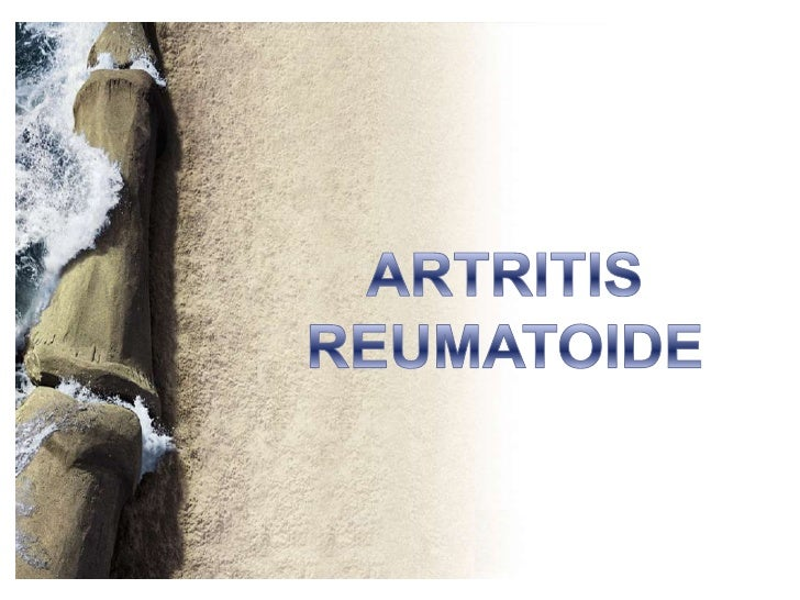 ARTRITIS REUMATOIDE<br />