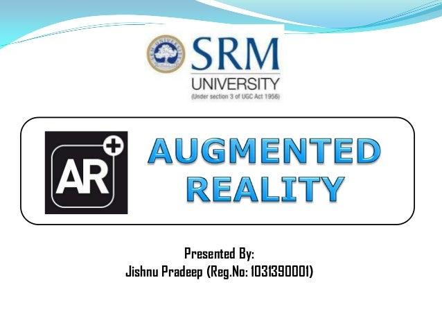 Presented By: Jishnu Pradeep (Reg.No: 1031390001)