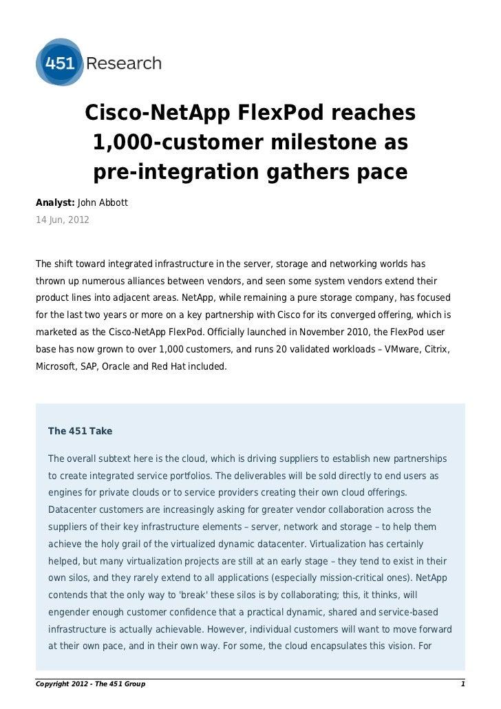 Cisco-NetApp FlexPod reaches              1,000-customer milestone as              pre-integration gathers paceAnalyst: Jo...