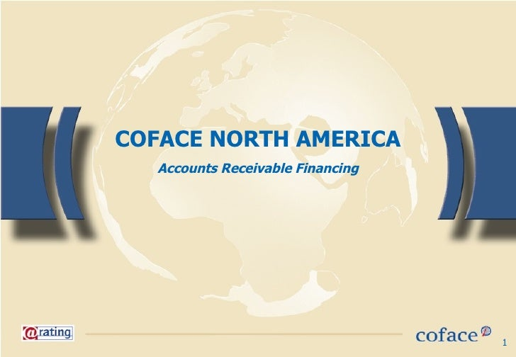 COFACE NORTH AMERICA Accounts Receivable Financing