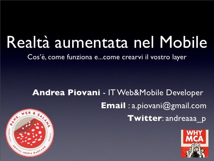 -- Andrea Piovani  -- Realtà aumentata nel Mobile - Pane Web & Salame