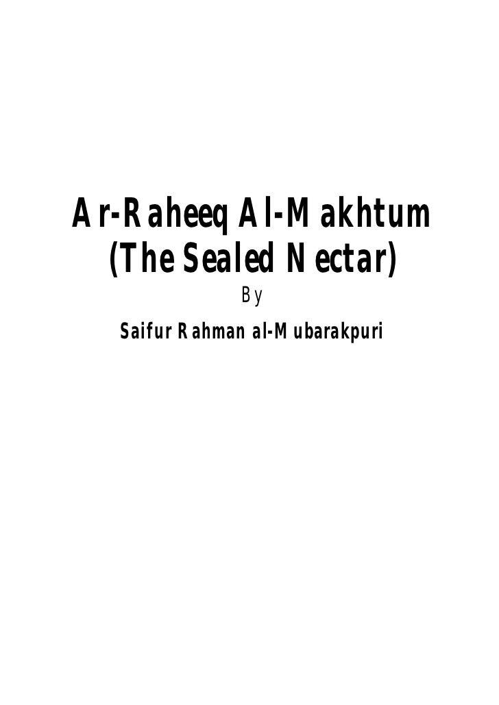 Ar-Raheeq Al-Makhtum  (The Sealed Nectar)              By  Saifur Rahman al-Mubarakpuri