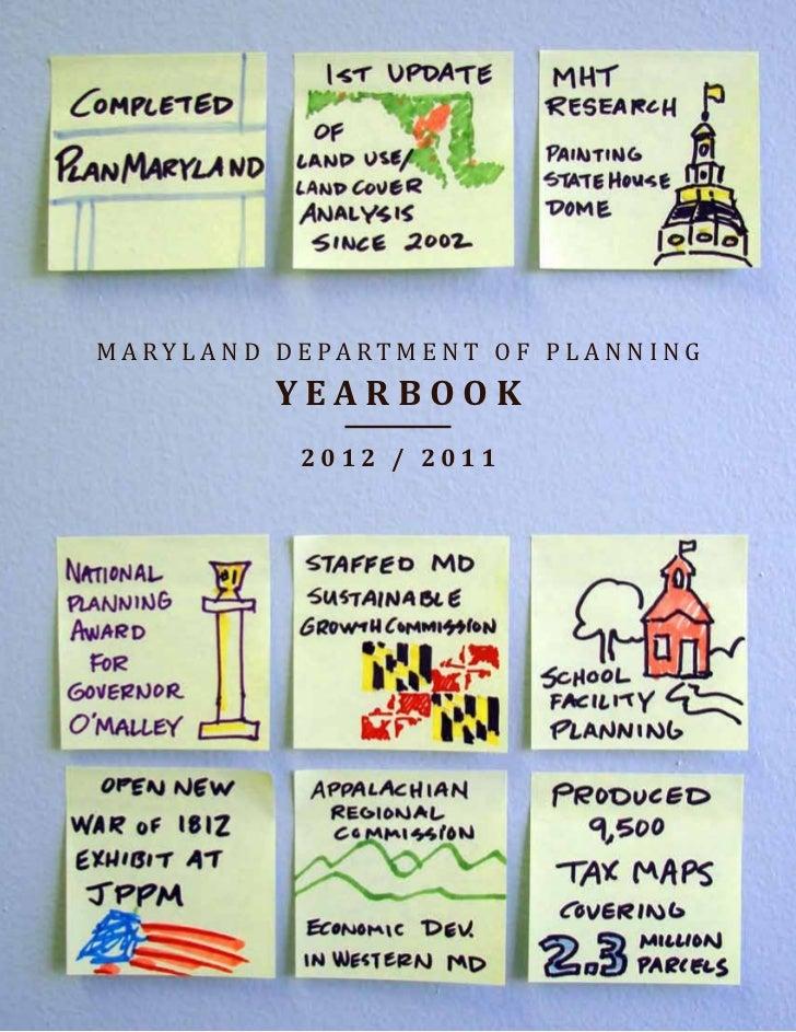 M A RY L A N D D E PA RT M E N T O F P L A N N I N G               YEARBOOK                 2012 / 2011