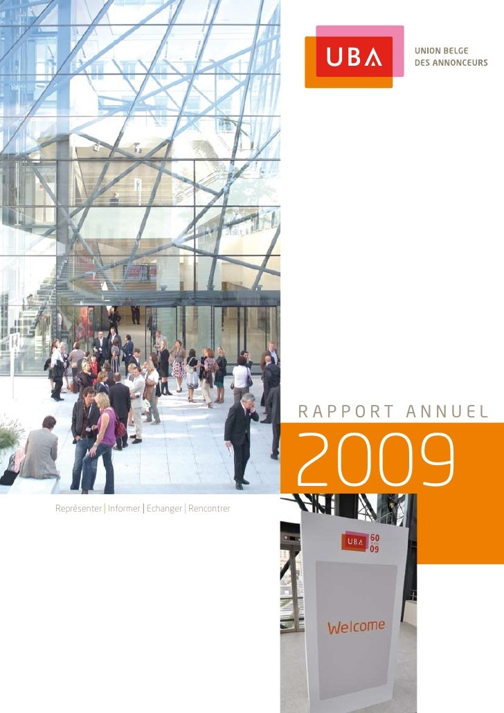 RappoRt annuel     représenter i informer i echanger i rencontrer                                                  2009