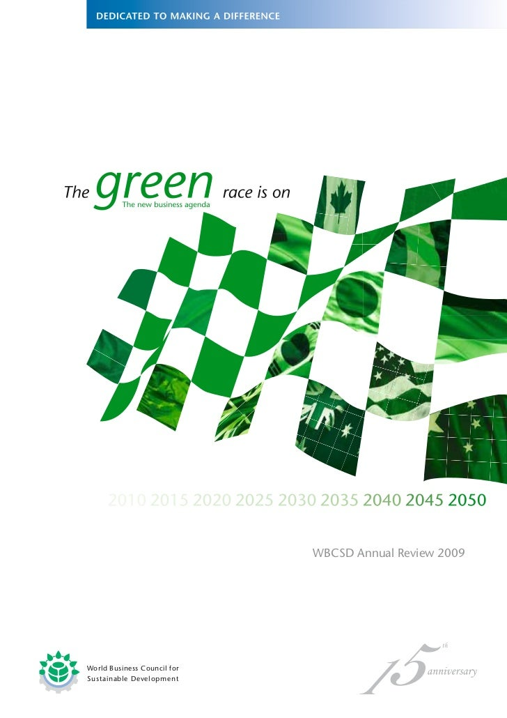 The                                  Business agenda                                    WBCSD Annual Review 2009     World...