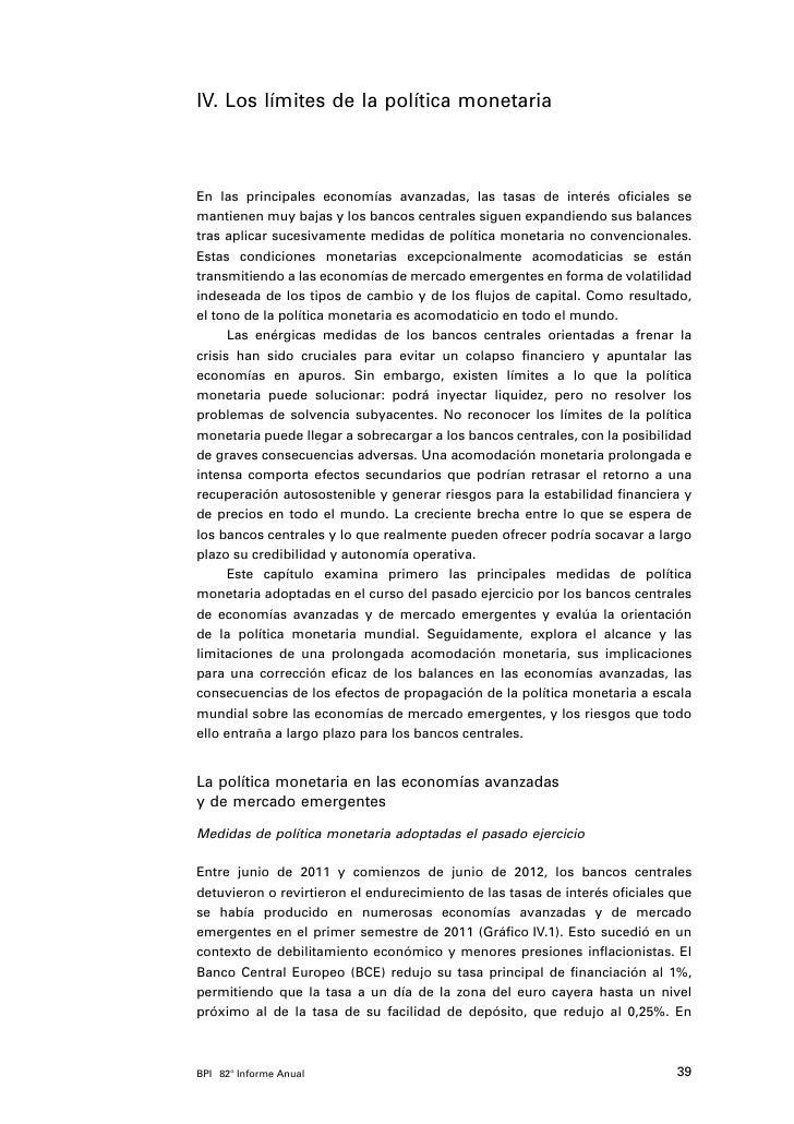 IV. Los límites de la política monetariaEn las principales economías avanzadas, las tasas de interés oficiales semantienen...