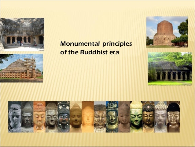 Monumental principlesof the Buddhist era