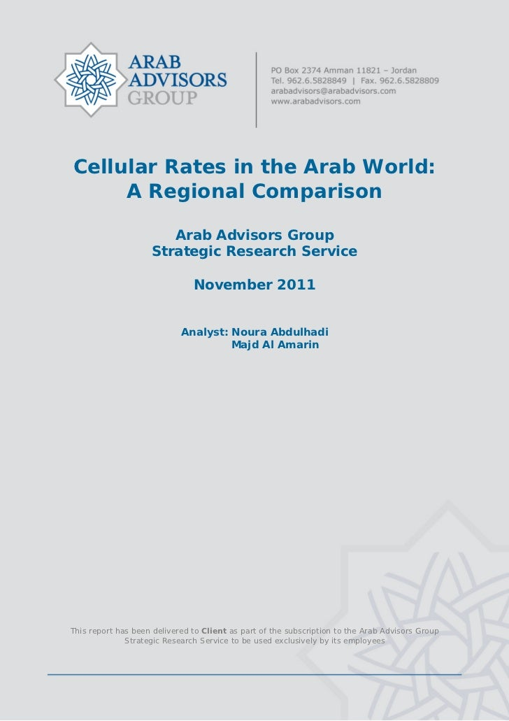 Cellular Rates in the Arab World:         A Regional Comparison                           Arab Advisors Group        ...