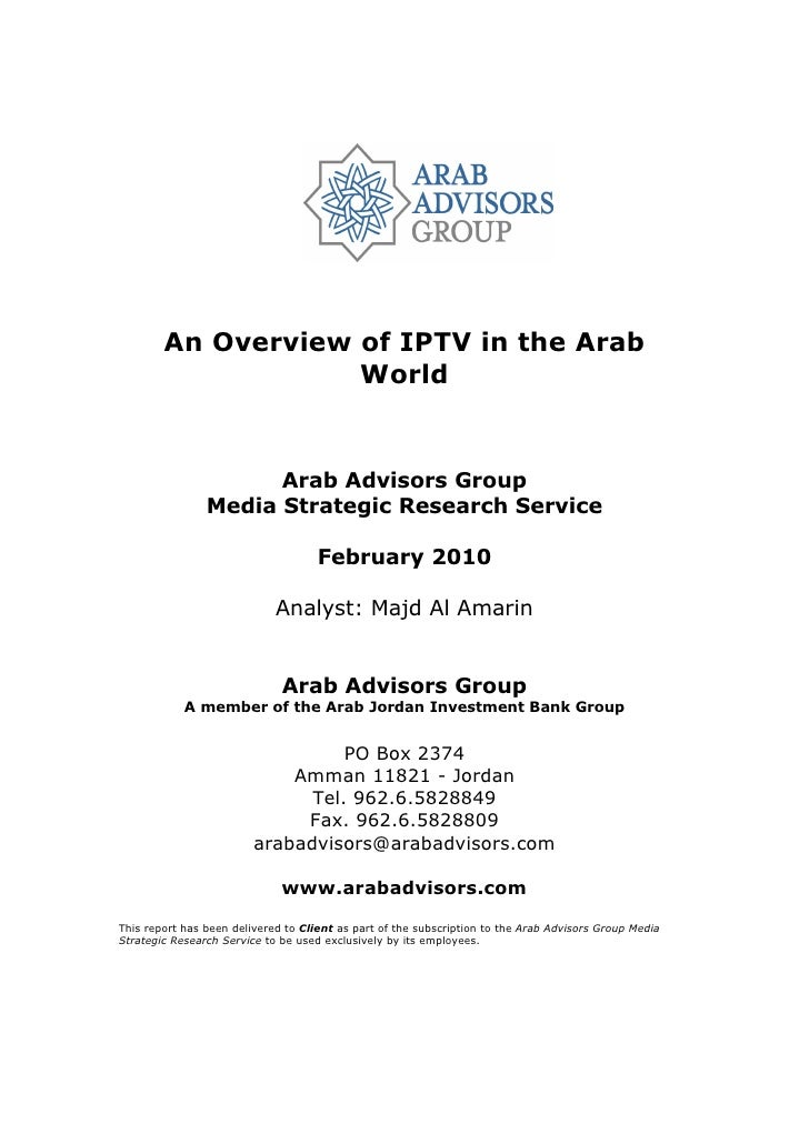 An Overview of IPTV in the Arab                     World                         Arab Advisors Group                 Medi...