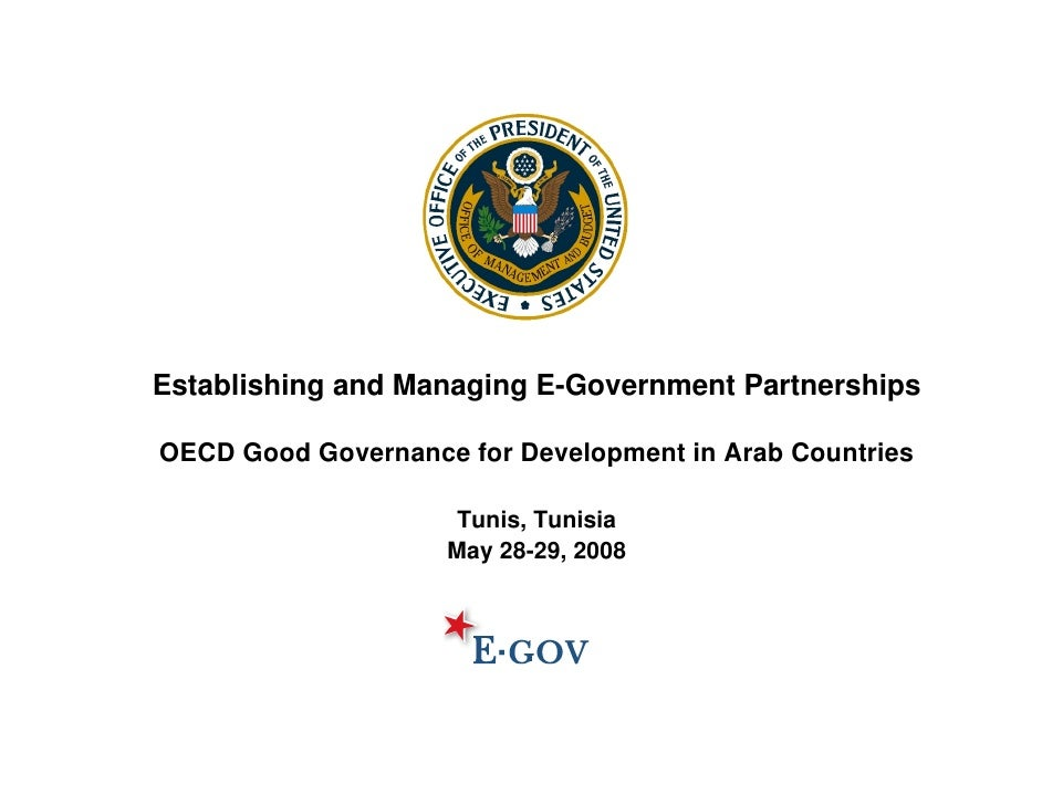 Establishing and Managing E-Government Partnerships  OECD Good Governance for Development in Arab Countries               ...