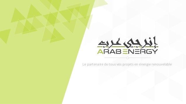 Le partenaire de tous vos projets en énergie renouvelable