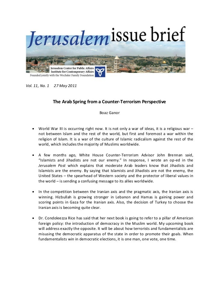 Vol. 11, No. 1   27 May 2011                 The Arab Spring from a Counter-Terrorism Perspective                         ...