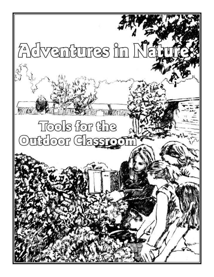 AR: Adventures in Nature - Tools for the Outdoor Classroom