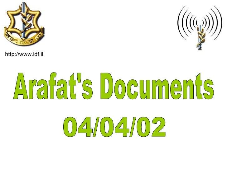 Arafat's Documents 04/04/02 http://www.idf.il