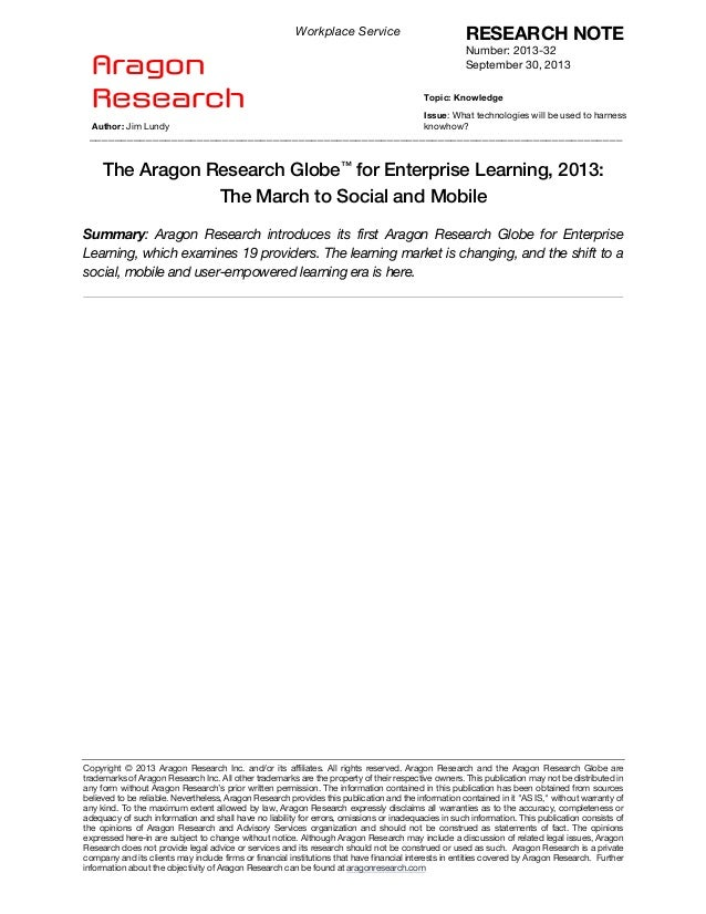 Workplace Service  Aragon Research  RESEARCH NOTE Number: 2013-32 September 30, 2013 Topic: Knowledge Issue: What technolo...