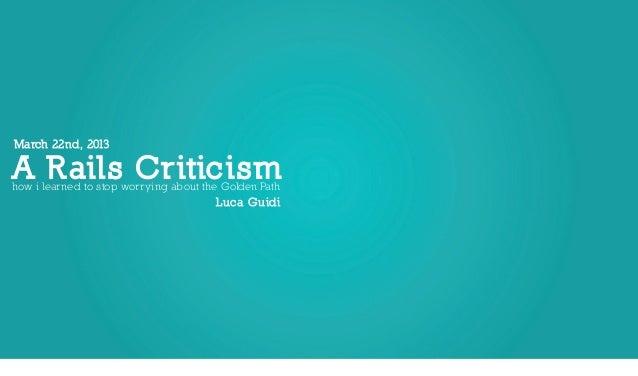 Una Critica a Rails by Luca Guidi