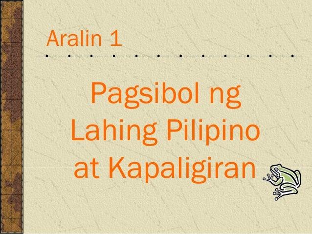 Pagsibol ng Lahing Pilipino at Kapaligiran