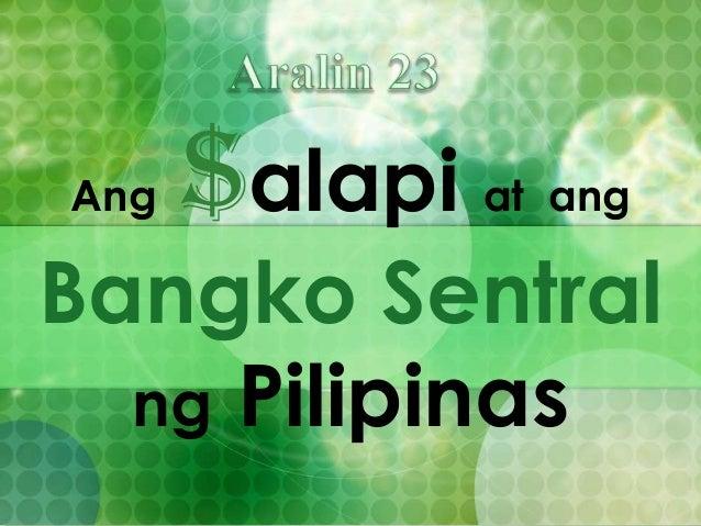 Aralin 23  - Ang Salapi at Ang Bangko Sentral ng Pilipinas