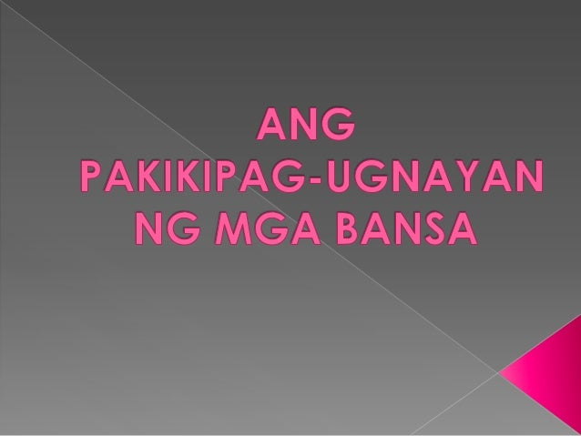 Ang panlabas na sector ngating bansa ay nahaharap samalaking responsibilidad bungang patulo;y ma paglawak ngugnayan ng mga...