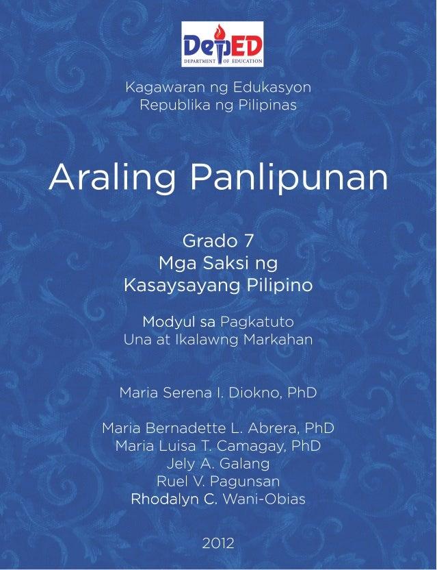 KagawaranngEdukasyon RepublikangPilipinas AralingPanlipunan Grado7 MgaSaksing KasaysayangPilipino ModyulsaModyulsaPagkatut...