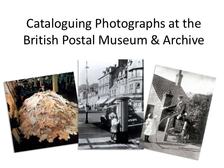 Cataloguing Photographs at The British Postal Museum & Archive