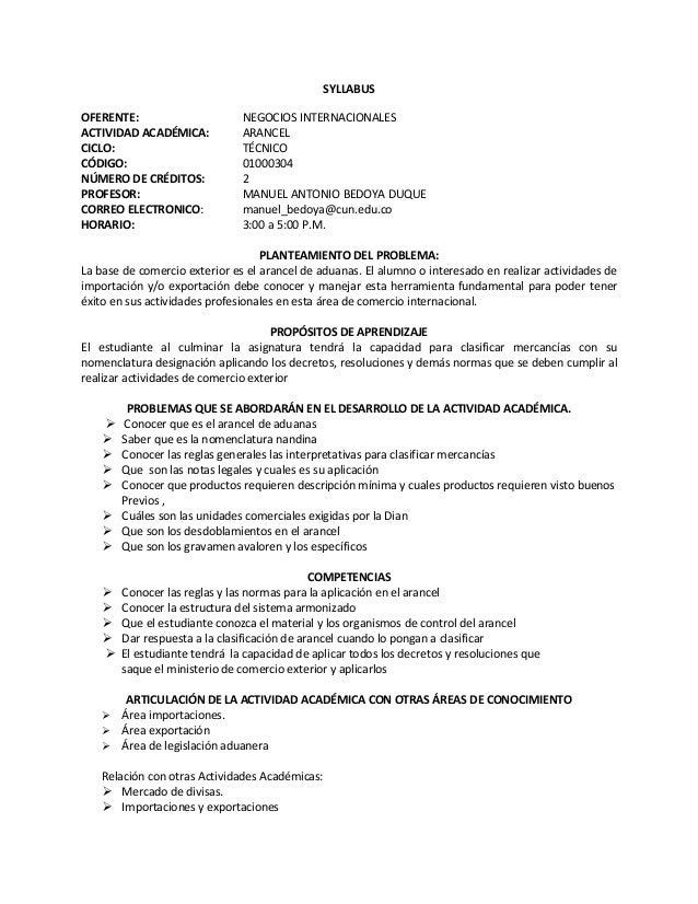 SYLLABUSOFERENTE:                      NEGOCIOS INTERNACIONALESACTIVIDAD ACADÉMICA:           ARANCELCICLO:               ...