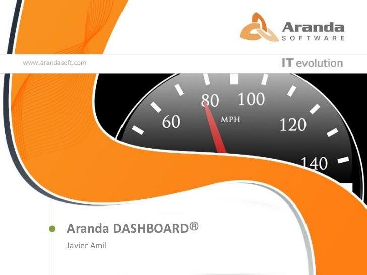 Aranda DASHBOARD®Javier Amil